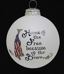 Home of the Free Because of the Brave Ornament